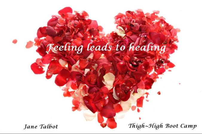 Feel it to heal it!